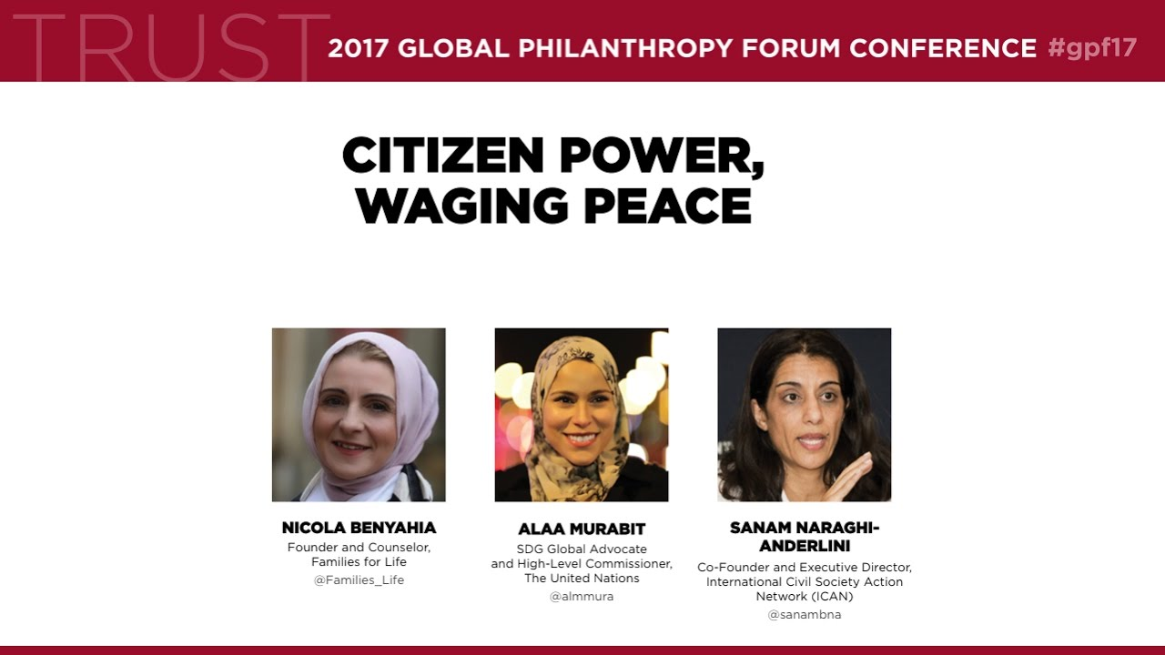 """Citizen Power, Waging Peace"" – Sanam Naraghi-Anderlini at the Global Philanthropy Forum"