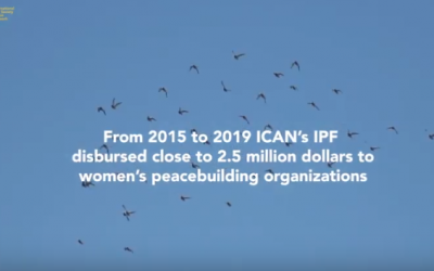 ICAN's Innovative Peace Fund: Invest in Women, Invest in Trust
