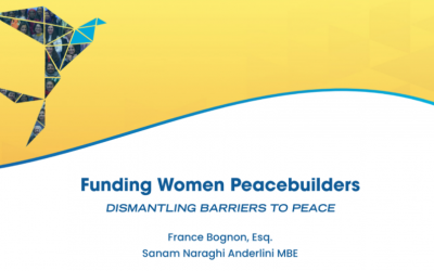 Funding Women Peacebuilders: Dismantling Barriers to Peace
