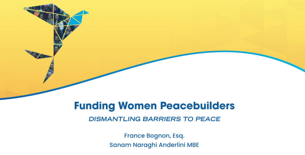 Funding Women Peacebuilders: Dismantling Barriers to Peace
