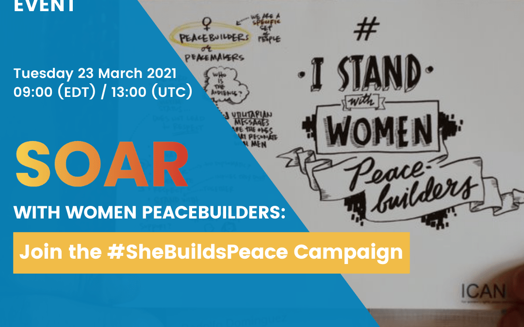 CSW Parallel Event, March 23rd: SOAR With Women Peacebuilders