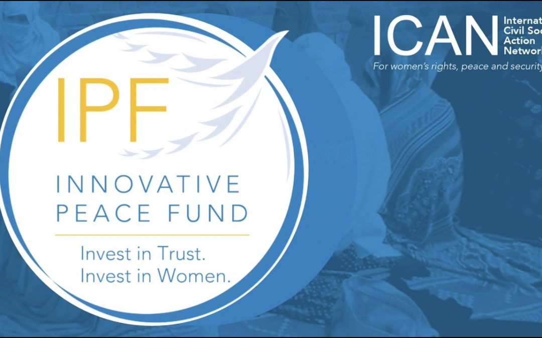 ICAN's Innovative Peace Fund (IPF) Video