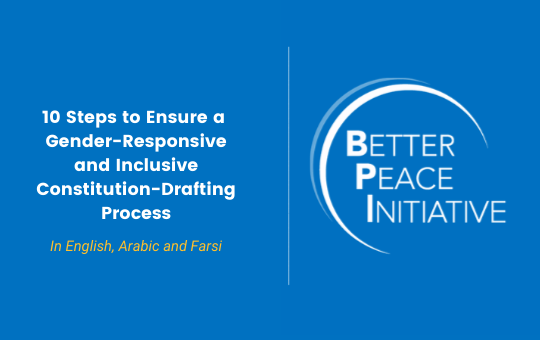 Now in Farsi/Persian: 10 Steps to Ensure a Gender-Responsive & Inclusive Constitution-Drafting Process