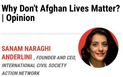 Why Don't Afghan Lives Matter? | Opinion – Sanam Naraghi Anderlini (Newsweek)